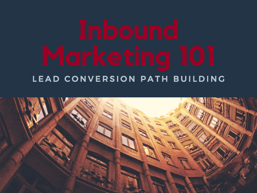 inbound 101 - lead conversion process